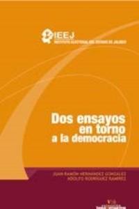 Dos ensayos en torno a la democracia