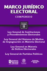 Marco jurídico electoral 2015 - Tomo II