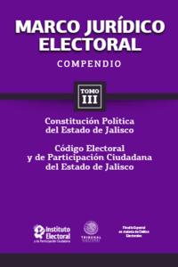 Marco jurídico electoral 2015 - Tomo III