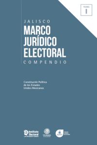 Marco jurídico electoral 2018 Tomo I