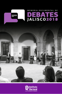 Memoria Documental de Debates Jalisco 2018