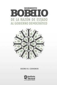 Norberto Bobbio: de la razón de Estado al gobierno democrático