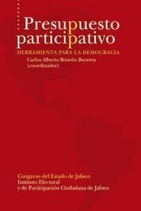 Presupuesto participativo. Herramienta para la democracia